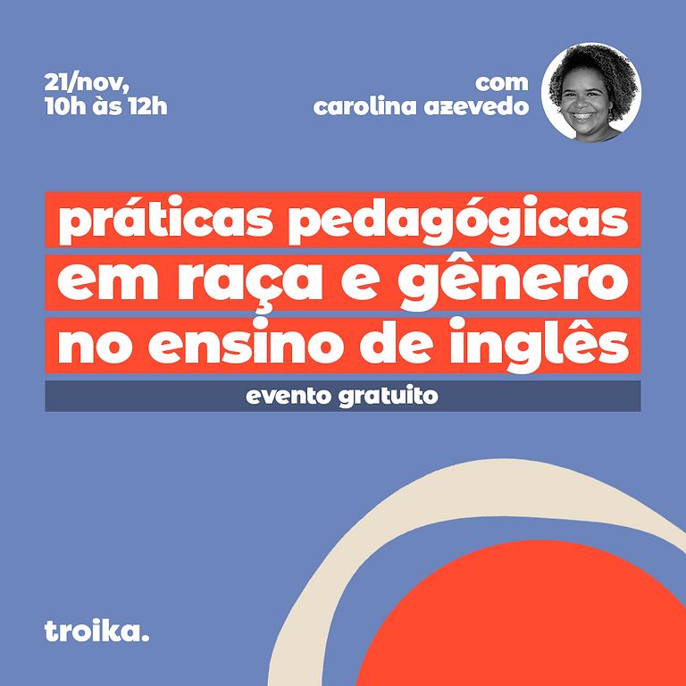 Práticas pedagógicas em raça e gênero no ensino de inglês