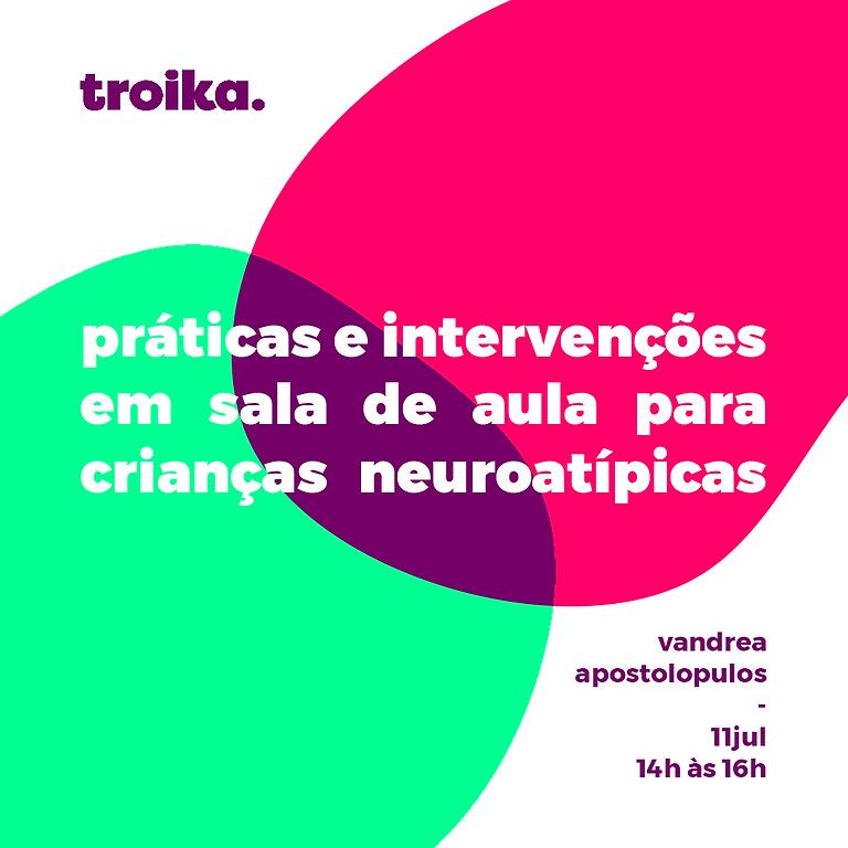 Práticas e intervenções em sala de aula para crianças neuroatípicas | Online | Curso Especial