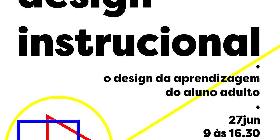 Design Instrucional: o design da aprendizagem do aluno adulto | Online |