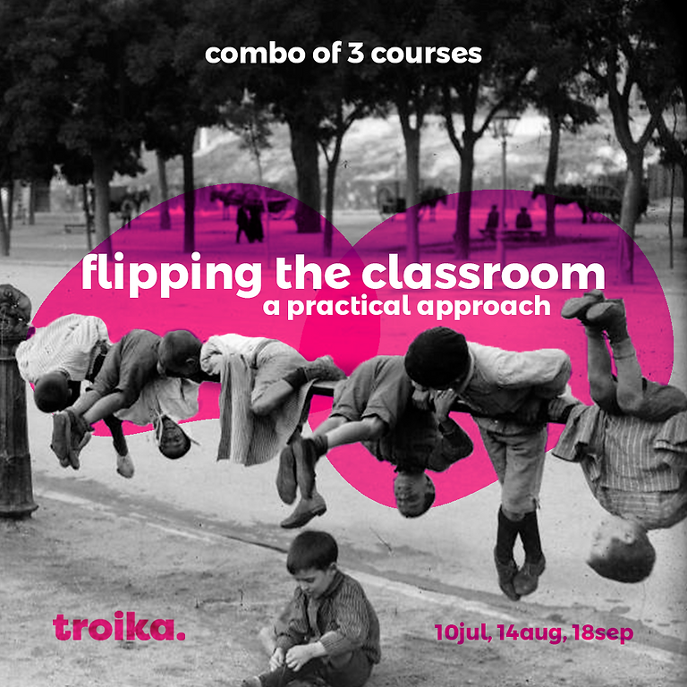 Flipping the classroom - a practical approach - COMBO | Online |
