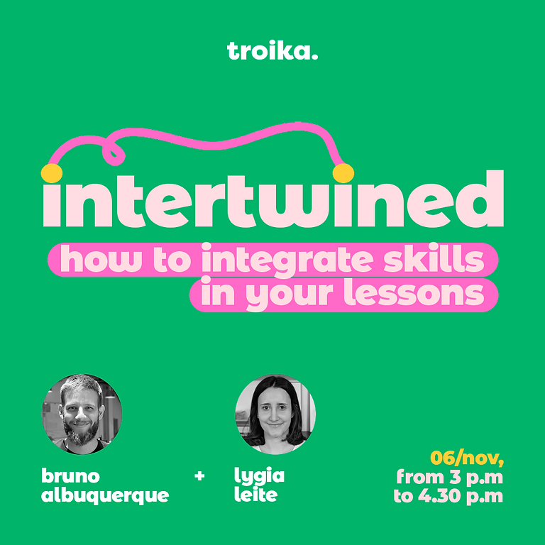 Intertwined: how to integrate skills in your lessons