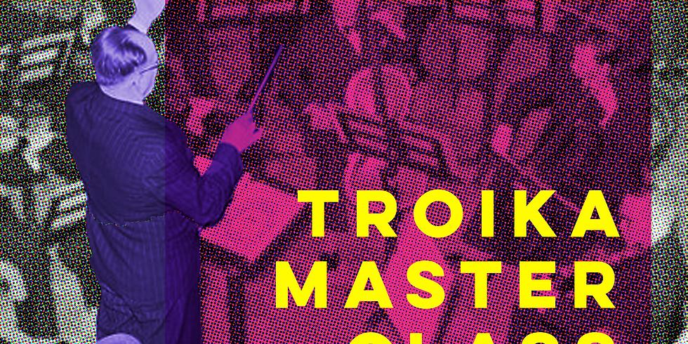 Troika Masterclass (1)
