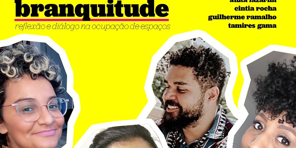 Negritude e branquitude: reflexão e diálogo na ocupação  de espaços | Online |
