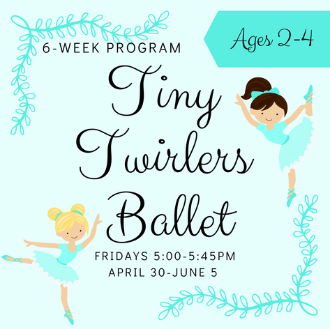 6-Week Tiny Twirlers Ballet Ages 2-4