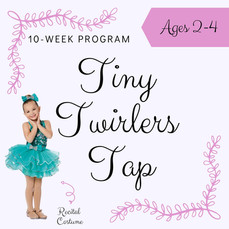 10-Week Tiny Twirlers Tap Ages 2-3