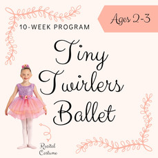 10-Week Tiny Twirlers Ballet Ages 2-3