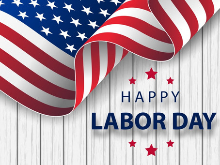 We Will Be OPEN On Labor Day!