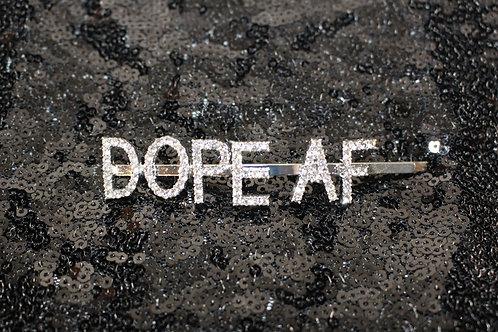 DOPE AF Hair Pin