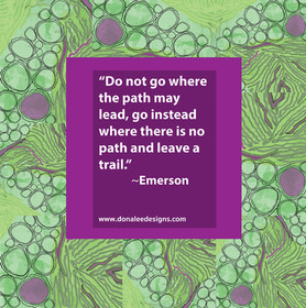 6_DoNotGoWhereThePath_Great things are d