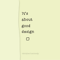 It's About Good Design.png