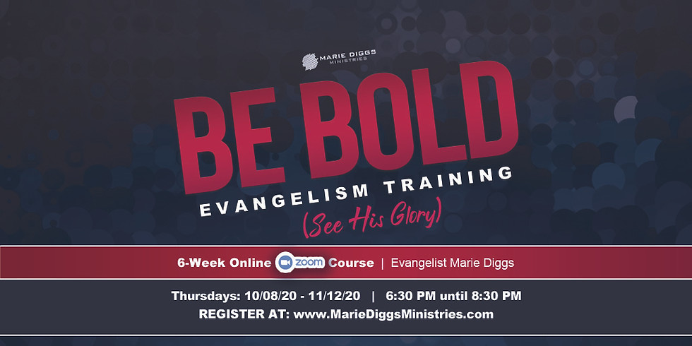 Be BOLD - Zoom Evangelism Training Course