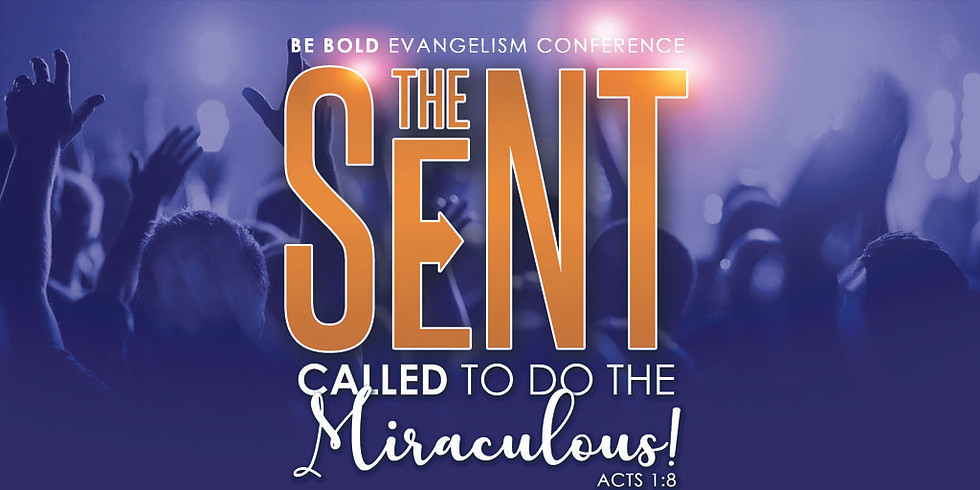 THE SENT:  Called to Do the Miraculous!