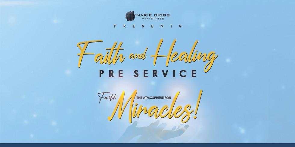 Faith & Healing Pre-Service Teaching @ 7:30 PM