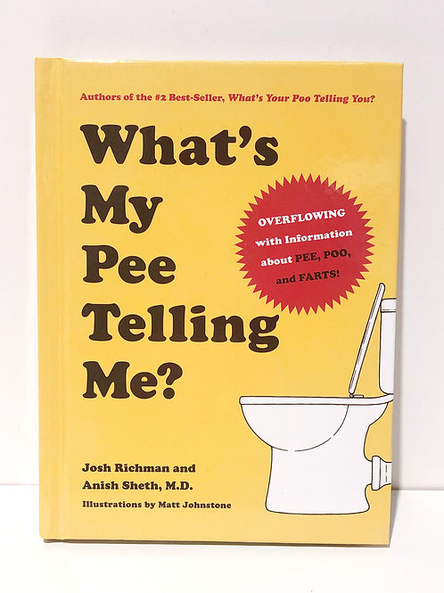"""""""What's My Pee Telling Me?""""Book"""