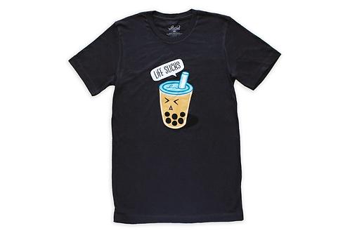 Life Sucks T-Shirt