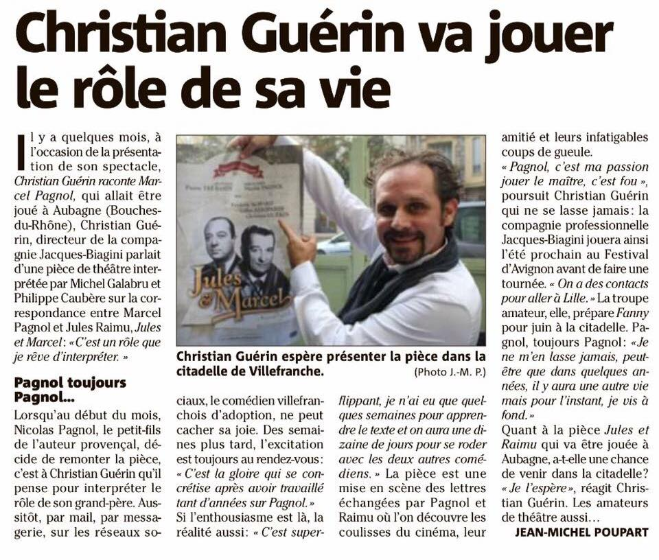 Christian Guérin est Marcel Pagnol
