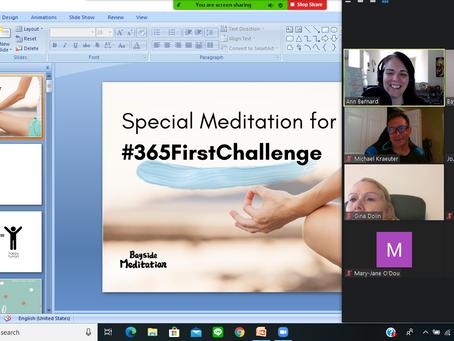Bayside Meditation  X #365firstchallenge Group Meditation Event