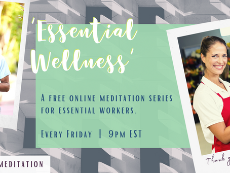 Meditation for Essential Workers