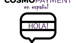 Spanish Support Now Available with Cosmo Payment