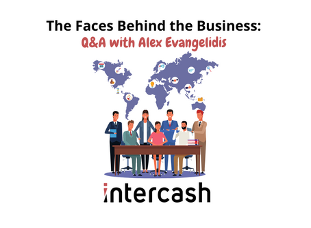 The Faces Behind the Business: Q&A with an Intercash Employee
