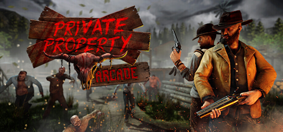 Private Property VR (1-4 Players)