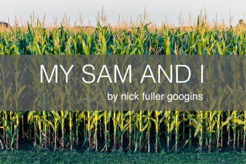 My Sam and I
