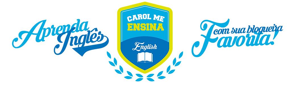 inglês com a Carol me Ensina