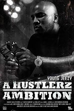 MTV 2 Young Jeezy_ A Hustlers Ambition