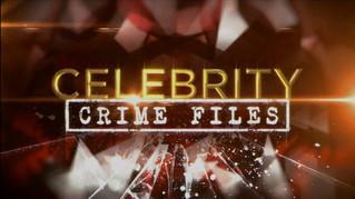TV ONE CELEBRITY CRIME FILES