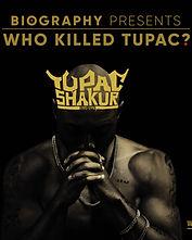 A&E WHO KILLED TUPAC_