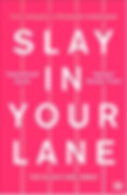 Slay in Your Lane.png
