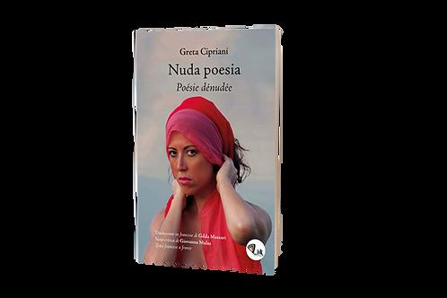 Nuda poesia Poésie dénudée - Greta Cipriani