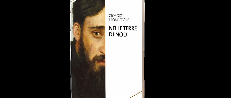 Nelle terre di Nod - Giorgio Trombatore