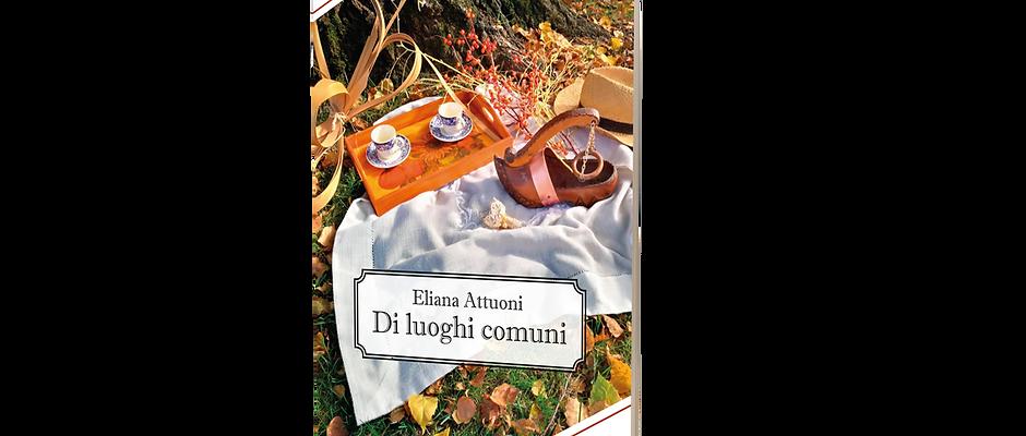 Di luoghi comuni - Eliana Attuoni