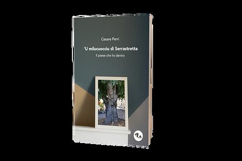 """'U """"milucuocciu"""" di Serrastretta - Cesare Perri"""