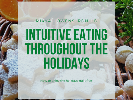 Intuitive Eating Throughout the Holidays