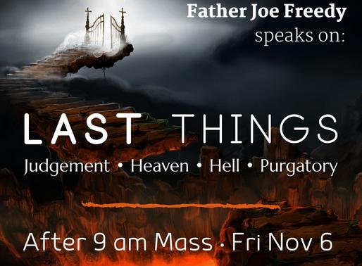 Last Things: Judgement, Heaven, Hell, Purgatory