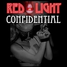 Red Light Confidential - July