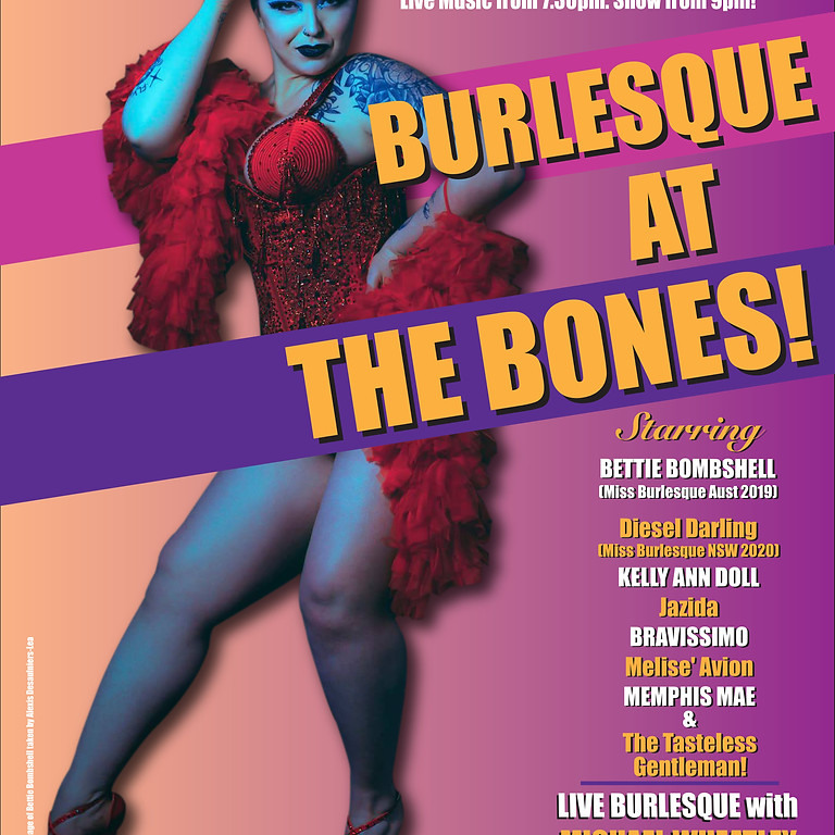 Burlesque at the Bones is BACK!