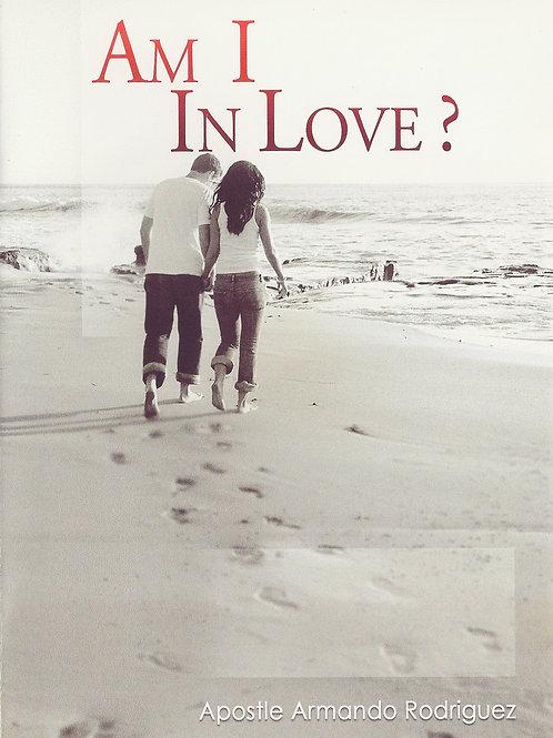 I am in love?