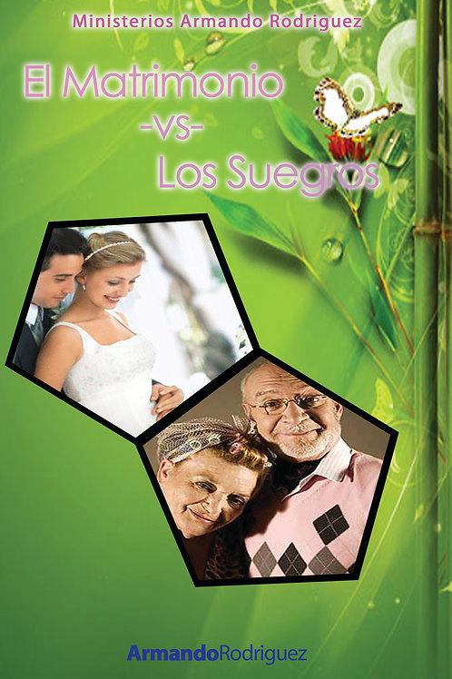 El Matrimonio -vs- Los Suegros
