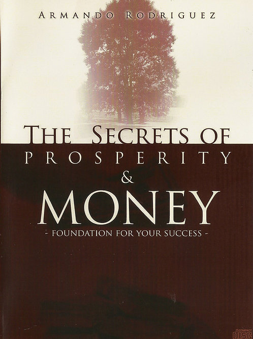 The secrets of prosperity & money
