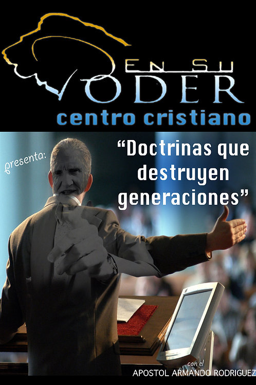 Doctrinas que Destruyen Generaciones
