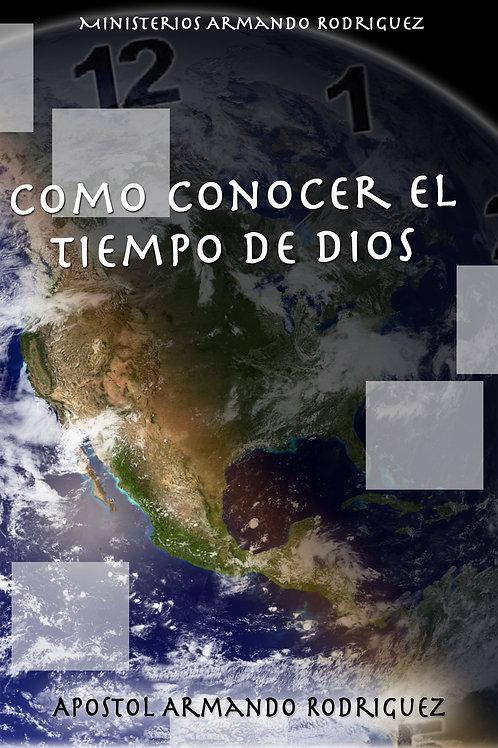 Como Conocer el Tiempo de Dios
