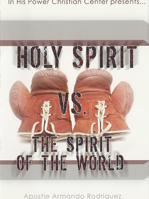 Holy Spirit - The spirit of the world