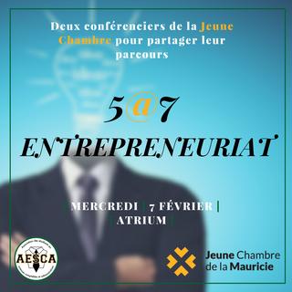 5@7 Entrepreneuriat - 7 février 2018
