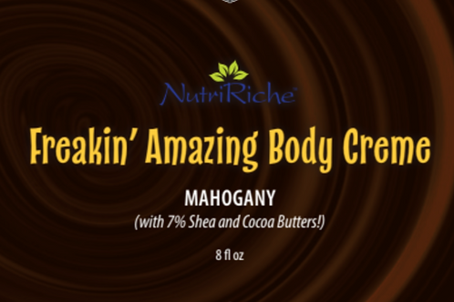 Freakin' Amazing Body Crème™ Mahogany