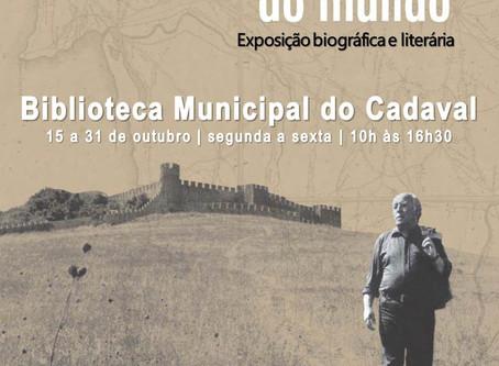 """Exposição """"Manuel da Fonseca, por todas as estradas do mundo"""""""