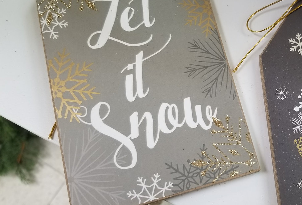 """Gift Tags Ornament - Let it Snow  - 6.75"""" H x 4"""" W (660768)"""