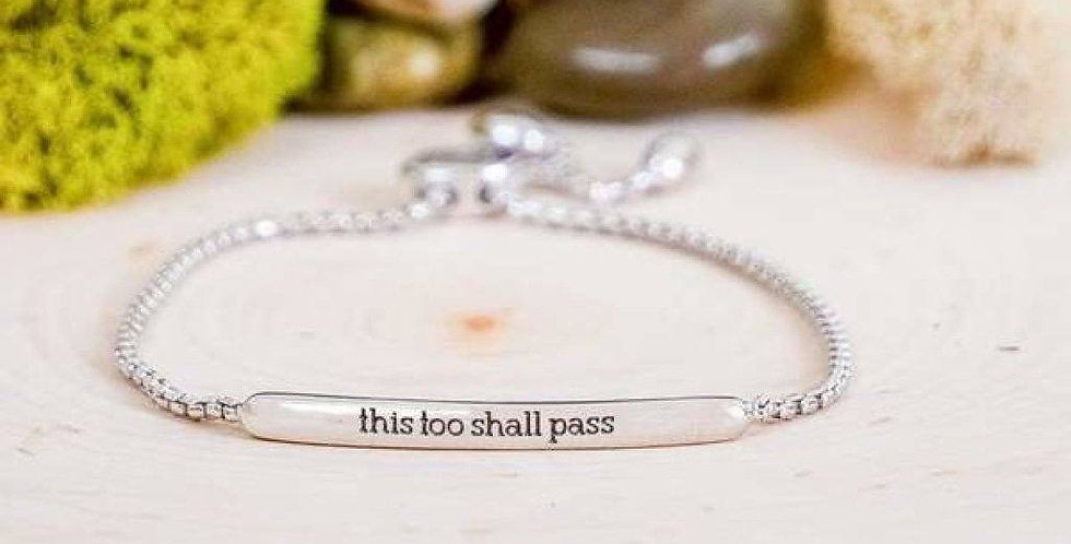 """""""This Too Shall Pass"""" Engraved Bar Bracelet"""